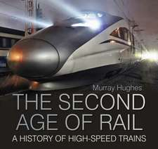 SECOND AGE OF RAIL