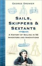 Sails, Skippers & Sextants