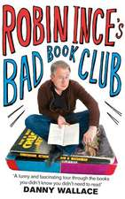 Ince, R: Robin Ince's Bad Book Club