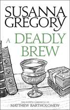A Deadly Brew: The Fourth Matthew Bartholomew Chronicle