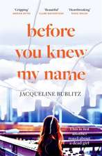 Bublitz, J: Before You Knew My Name