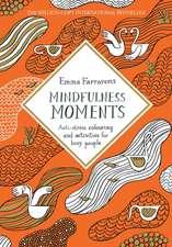 Farrarons, E: Mindfulness Moments