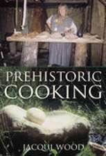 Prehistoric Cooking