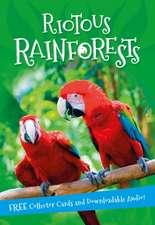 It's all about... Riotous Rainforests