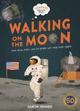 Kingfisher: Imagine you were there... Walking on the Moon