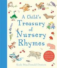 MacDonald Denton, K: Child's Treasury Of Nursery Rhymes