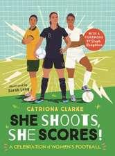 Clarke, C: She Shoots, She Scores