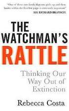 Costa, R: The Watchman's Rattle