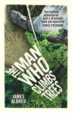 Man Who Climbs Trees