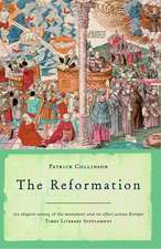 Collinson, P: The Reformation