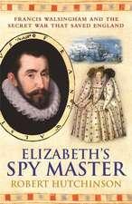 Elizabeth's Spymaster