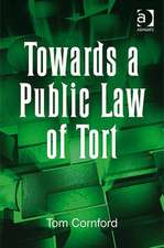 Towards a Public Law of Tort