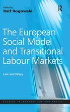 European Social Model and Transitional Labour Markets: Law and Policy