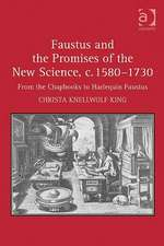 King, C: Faustus and the Promises of the New Science, C. 158