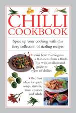 Chilli Cookbook:  Spice Up Your Cooking with This Fiery Collection of Sizzling Recipes