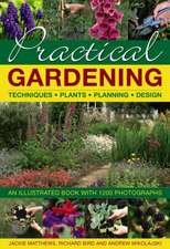 Practical Gardening