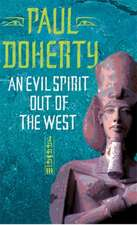 An Evil Spirit Out of the West
