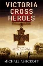 Victoria Cross Heroes