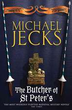 The Butcher of St Peter's (Knights Templar Mysteries 19)