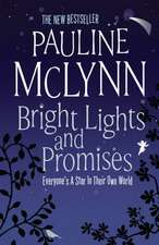 McLynn, P: Bright Lights and Promises