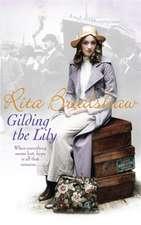 Bradshaw, R: Gilding the Lily