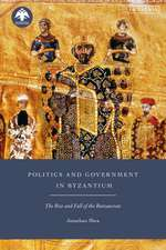 Politics and Government in Byzantium