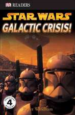 DK Readers L4:  Galactic Crisis!