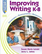 Improving Writing: Resources, Strategies, and Assessments