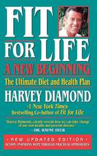 Fit for Life:  The Ultimate Diet and Health Plan