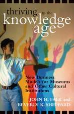 Thriving in the Knowledge Age