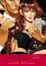 Gossip Girl: The Manga, Vol. 3: For Your Eyes Only