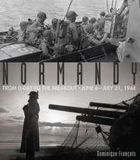 Normandy:  June 6-July 31, 1944