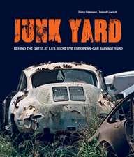 Junkyard: Behind the Gates at La's Secretive European-Car Salvage Yard