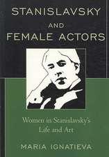 Stanislavsky and Female Actors