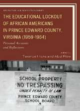 The Educational Lockout of African Americans in Prince Edward County, Virginia (1959-1964)