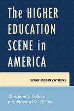 The Higher Education Scene in America
