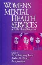 Women's Mental Health Services: A Public Health Perspective