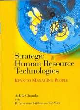 Strategic Human Resource Technologies: Keys to Managing People