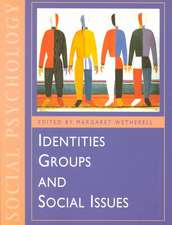 Identities, Groups and Social Issues