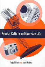 Popular Culture and Everyday Life
