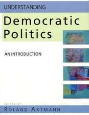 Understanding Democratic Politics: An Introduction