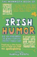 The Mammoth Book of Irish Humor