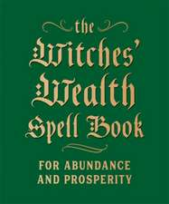 Witches' Wealth Spell Book