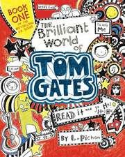 Tom Gates 01: The Brilliant World of Tom Gates
