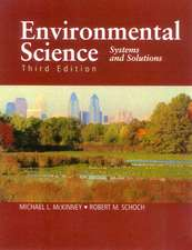 Environmental Science, Third Edition: Systems and Solutions