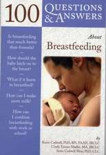 100 Questions & Answers about Breastfeeding