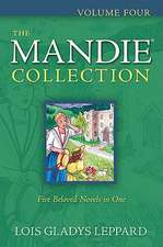 The Mandie Collection, Volume Four:  Overcoming Objections to Christian Faith