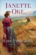 Love Comes Softly