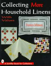 Collecting More Household Linens