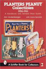Planters Peanut™ Collectibles, 1906-1961: A Handbook with Revised Price Guide